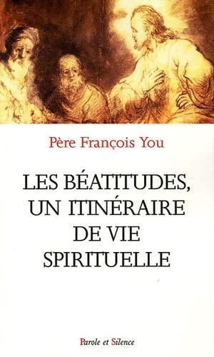 9782845733350: Les Béatitudes : Un itinéraire de vie spirituelle