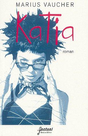 9782845733756: Katia (French Edition)