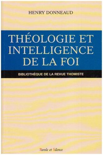 théologie et intelligence de la foi: Henry Donneaud