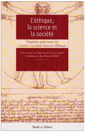 L'éthique, la science et la société : Christiane Bardoux; Collectif;