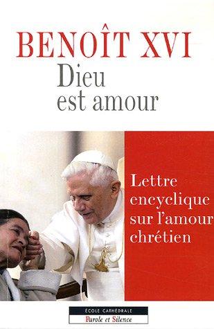 9782845734098: Dieu est amour : Lettre encyclique sur l'amour chrétien