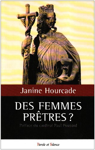 9782845734104: Des femmes prêtres ? (French Edition)
