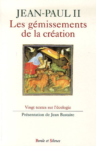 9782845734135: Les gémissements de la création : Vingt textes sur l'écologie