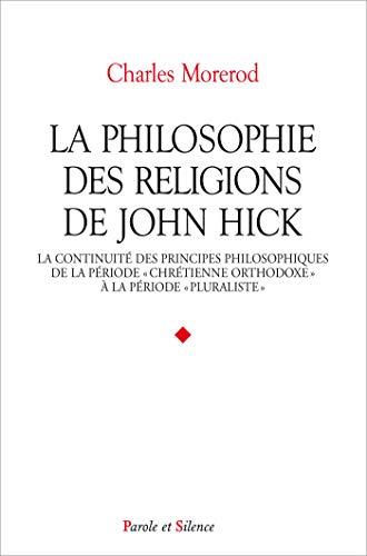 La philosophie des religions de John Hick (French Edition): Charles Morerod