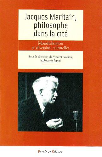 9782845735255: Jacques Maritain, philosophe dans la cité (French Edition)