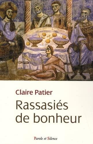 9782845735996: Rassasiés de bonheur (French Edition)