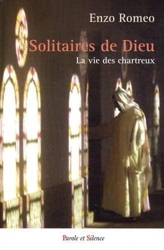 9782845736559: Solitaires de Dieu : La vie des chartreux