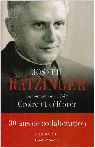 La communion de Foi (French Edition): Joseph Ratzinger
