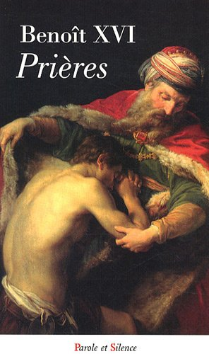 PRIÈRES AVEC BENOÎT XVI: RATZINGER JOSEPH