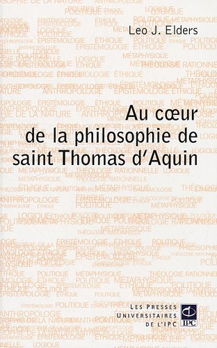 9782845737921: Au coeur de la philosophie de saint Thomas d'Aquin (French Edition)
