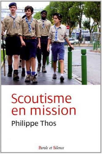9782845738454: Scoutisme en mission