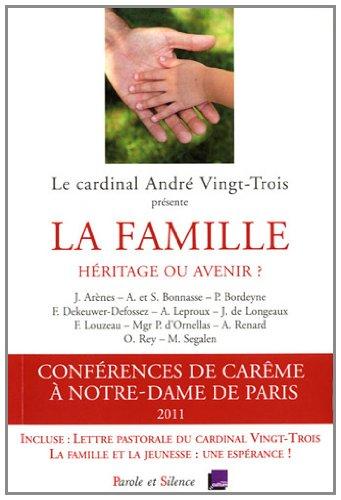 FAMILLE, HÉRITAGE OU AVENIR (LA): COLLECTIF
