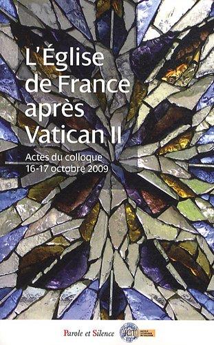L'Eglise de France après Vatican II : Galinier-Pallerola, Jean-François, Laffay,