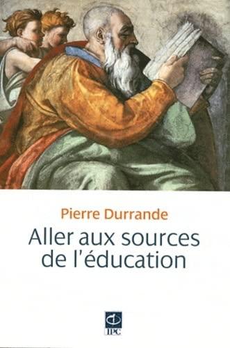 9782845739666: Aller aux sources de l'�ducation