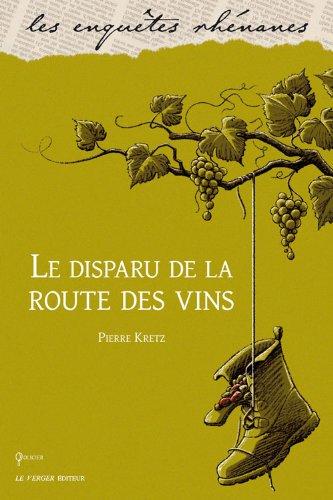 9782845741546: Le disparu de la route des vins