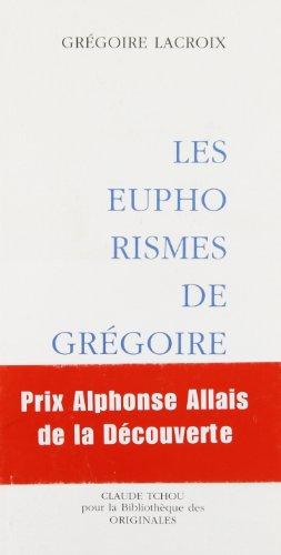 9782845751484: Les euphorismes de Grégoire