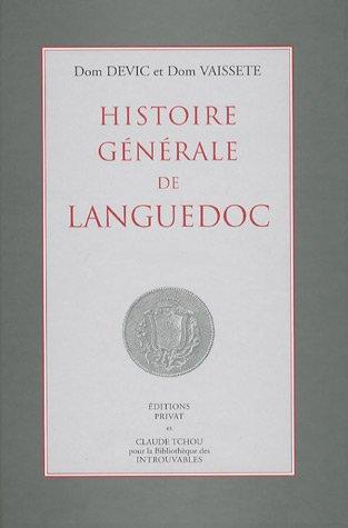 9782845751774: Histoire générale de Languedoc : 16 volumes