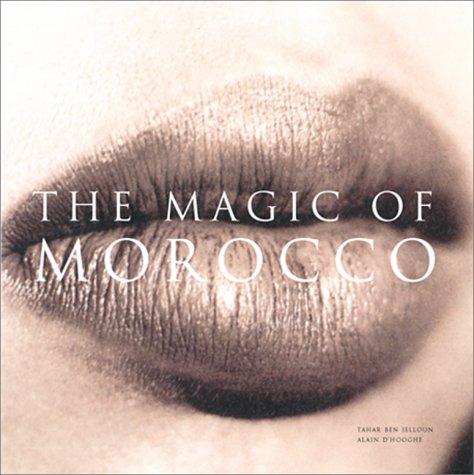 The Magic of Morocco: Jelloun, Tahar