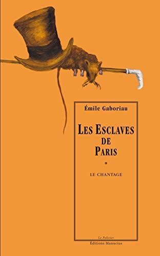 9782845780538: Les Esclaves de Paris, Tome 1 (French Edition)