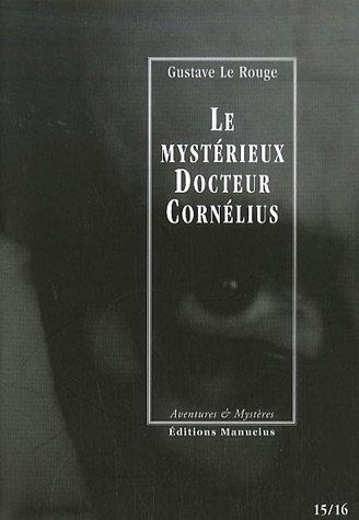 Mystérieux docteur Cornélius, ép.15 & 16: Le Rouge, Gustave