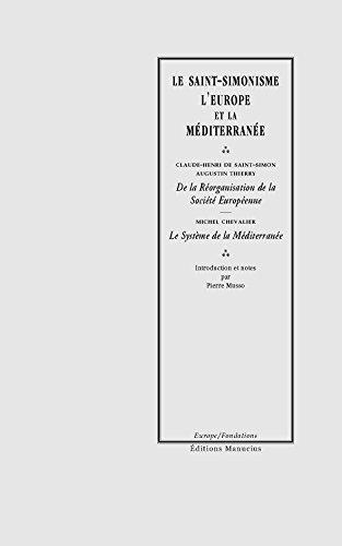 9782845780880: Le Saint-Simonisme : L'Europe et la M�diterran�e