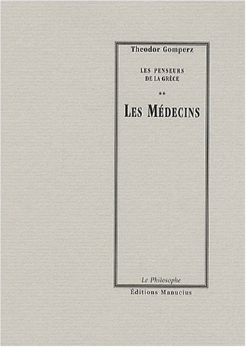 Médecins (Les): Gomperz, Théodor