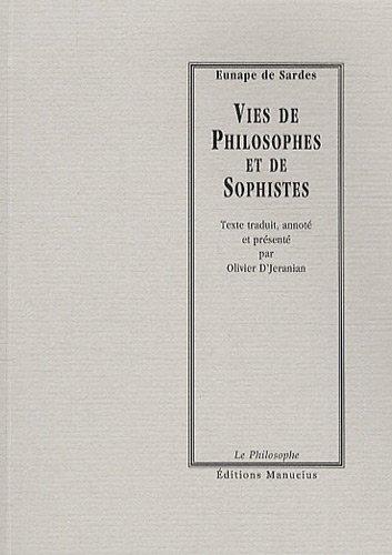 Vies de philosophes et de sophistes: Sardes, Eunape de