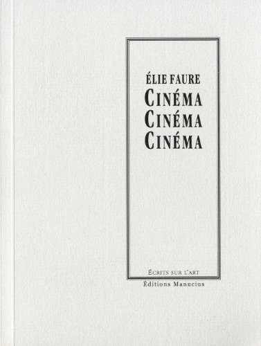 Cinéma: Faure, Elie