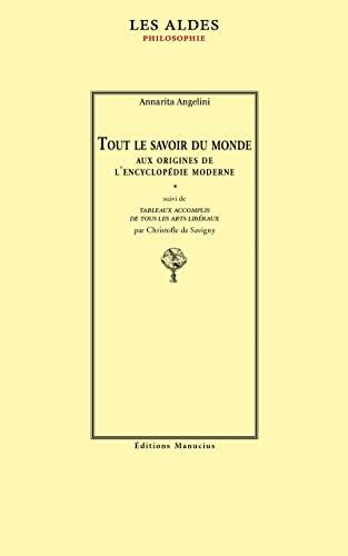 9782845781481: Tout le savoir du monde: aux origines de l'encyclopédie moderne