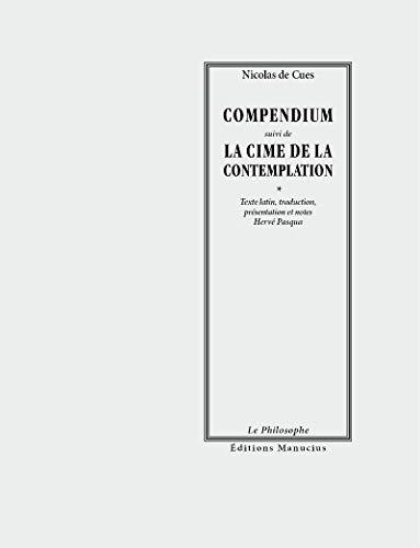 9782845784208: Compendium et La cime de la contemplation