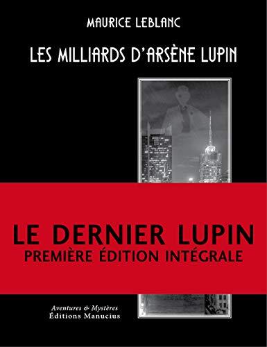 9782845784437: Les Milliards d'Arsène Lupin