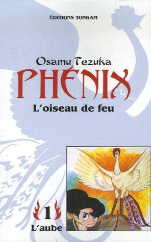 9782845800717: Phenix l'oiseau de feu -tome 01- (French Edition)