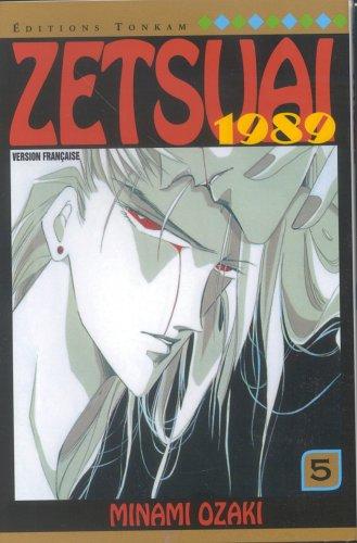 9782845801066: Zetsuai 1989 t.5 (Yahoi)