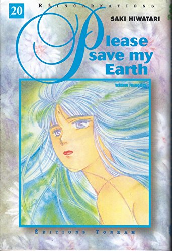 9782845801332: Please save my Earth, Tome 20 : (Shojo)