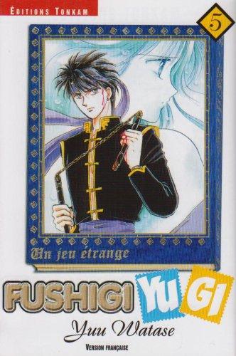 9782845803466: Fushigi Yugi, Tome 5 (French Edition)