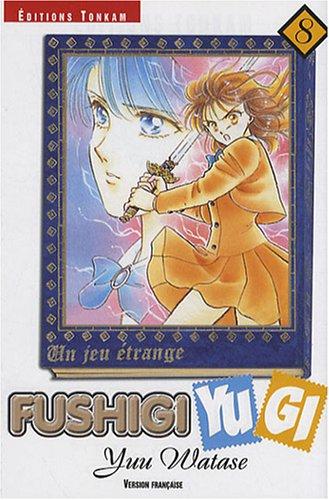 9782845803497: Fushigi Yugi, Tome 8 (French Edition)