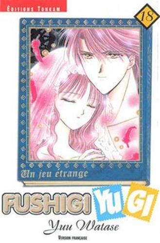 9782845803596: Fushigi Yugi, tome 18