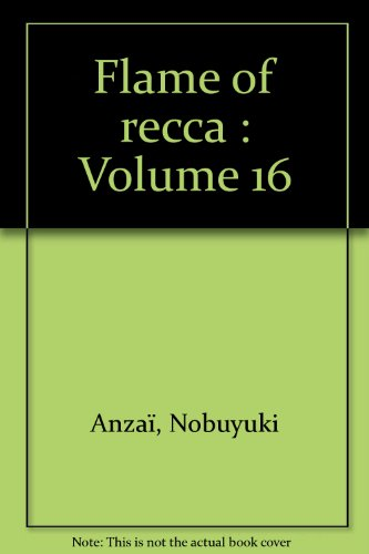 9782845804340: Flame of recca : Volume 16