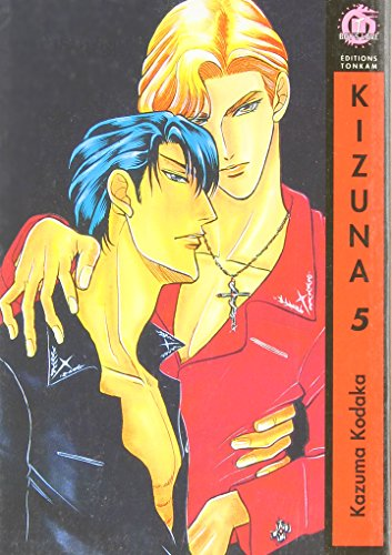 9782845805507: Kizuna, Tome 5 :