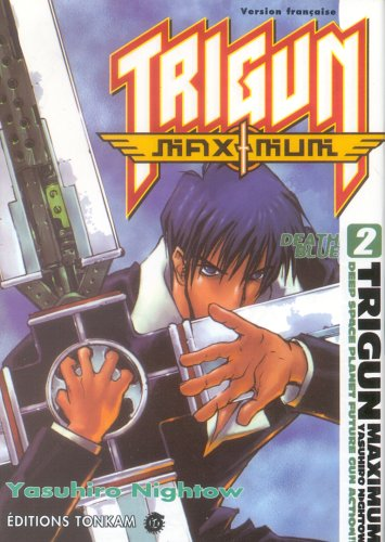 9782845805866: Trigun Maximum, Tome 2 (French Edition)