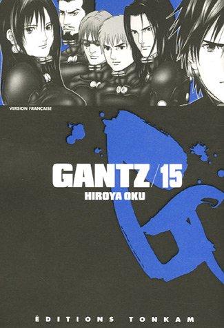 GANTZ T.15: OKU HIROYA
