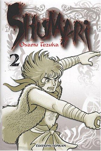 Shumari, Tome 2 (French Edition) (9782845807068) by OSAMU TEZUKA
