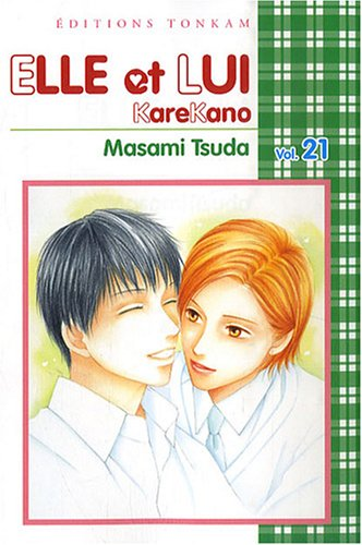 9782845809550: Elle et lui - Kare kano Vol.21