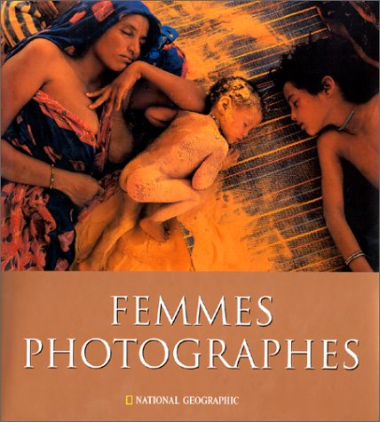 Femmes photographes au National Geographic (2845820070) by Newman, Cathy; Rosenblum, Naomi; Gore, Tipper