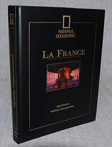 9782845820289: La France. 7, Poitou-Charentes, Aquitaine