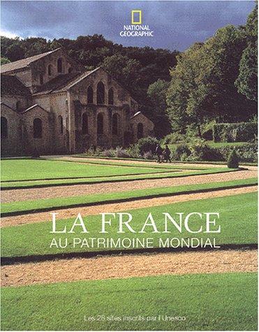 9782845820708: La France au patrimoine mondial