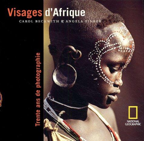 VISAGES D'AFRIQUE: BECKWITH CAROL