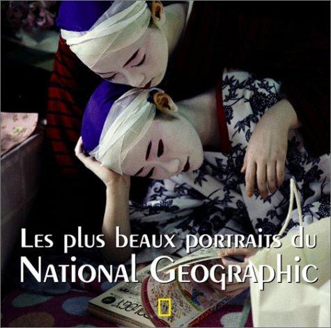 PLUS BEAUX PORTRAITS DE NATIONAL GEOGRAPHIC (LES): COLLECTIF