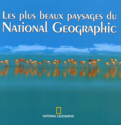 9782845821675: Les plus beaux paysages du National Geographic