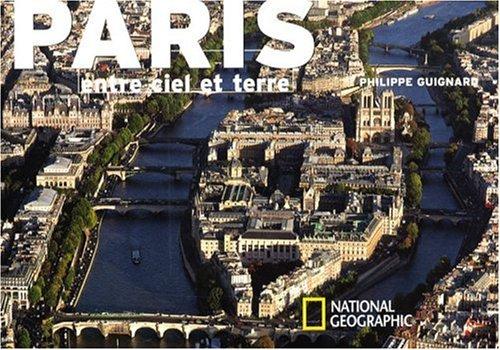 9782845822344: Paris : Entre ciel et terre